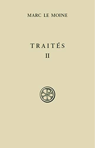 Traités - tome 2 (2) par Marc le moine