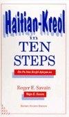 Haitian-Kreol in 10 Steps: Dis Pa Nan Kreyol Ayisyen-An