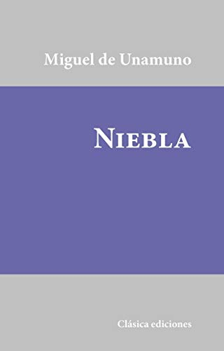 Niebla (Clásicos hispanos nº 1) eBook: Miguel de Unamuno: Amazon ...
