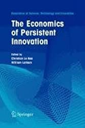 The Economics of Persistent Innovation: An Evolutionary View