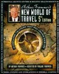 Arthur Frommer's New World of Travel