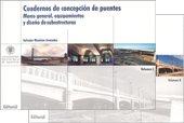 Descargar Libro Cuadernos de Concepción de Puentes Vol. I y II de Salvador Monleón Cremades