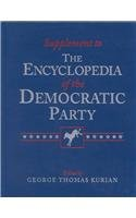 Supplement to the Encyclopedia of the Republican Party and Supplement to the Encyclopedia of the Democratic Party por George Thomas Kurian