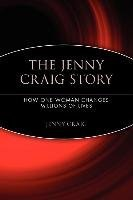 the-jenny-craig-story-how-one-woman-changes-millions-of-lives-by-jenny-craig-published-june-2005