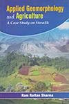 Applied Geomorphology and Agriculture: A Case Study on Siwalik