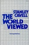 [The World Viewed: Reflections on the Ontology of Film] (By: Stanley Cavell) [published: July, 1980] (Film On Cavell)