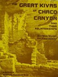 The great kivas of Chaco Canyon and their relationships (School of American R...