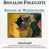 Sounds of Watercolors by Ronaldo Folegatti (1990-10-02)