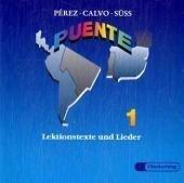 Puente 1. CD: Lektionstexte und Lieder