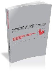 Toponímia, paisatge i cultura: Els noms de lloc des de la lingüística, la geografia i la història (BHR (Biblioteca d'Història Rural)) por Elvis Mallorquí