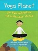 Yoga Planet Deck: 50 Fun Activities for a Greener World (Yoga Cards) par Leah Kalish