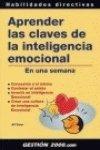 Descargar Libro Aprender las claves de la inteligencia emocional en una semana (Habilidades Directivas) de Jill Dann