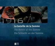 1916 La bataille de la Somme. Edition trilingue français, anglais, allemand