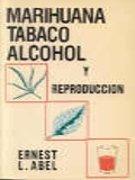 Marihuana, tabaco, alcohol y reproducción