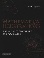 Mathematical Illustrations: A Manual of Geometry and PostScript by Bill Casselman (2004-12-28)