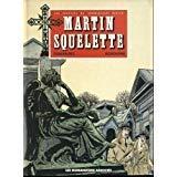 Martin squelette tome 4.