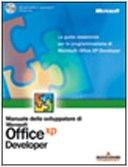 Microsoft Office XP. Manuale dello sviluppatore. Con CD-ROM