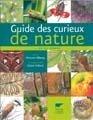 Guide des curieux de nature : En 150 scènes