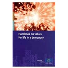 Handbook on Values for Life in a Democracy