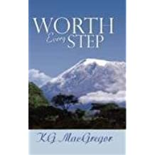 Worth Every Step by KG MacGregor (2009-02-02)