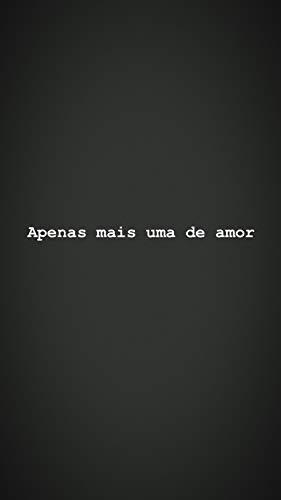 Apenas mais uma de amor (Portuguese Edition)