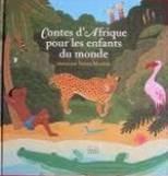 Contes d'Afrique pour les enfants du monde