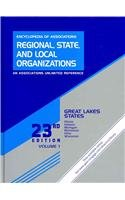 Encyclopedia of Associations: Regional, State and Local Organizations: 1 (Encyclopedia of Associations: Regional, State & ... Vol. 1: Great Lakes States)