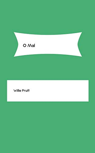 O Mal (Galician Edition) por Willie Pruitt