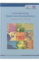 Understanding Health Care Facility Safety