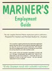 Mariner's Employment Guide by James Laurence Pelletier (2007-01-01)