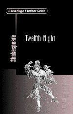 Cambridge Student Guide to Twelfth Night (Cambridge Student Guides) by Gibson, Rex (2002) Paperback