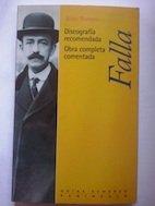 Falla.: Obra completa (GUIAS SCHERZO) por Justo Romero