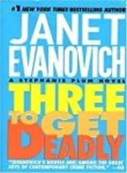 (THREE TO GET DEADLY) BY EVANOVICH, JANET(AUTHOR)Paperback Jul-1998