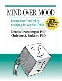 Mind Over Mood: A Cognitive Therapy Treatment for Clients Greenberger, Dennis ( Author ) Mar-15-1995 Paperback