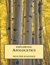 Exploring Apologetics - Selected Readings par Rebecca Manley Pippert