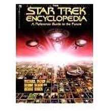 The Star Trek Encyclopedia (Star Trek (trade/hardcover)) by Michael Okuda (1995-05-01)