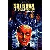 Sai Baba - La Cuarta Dimension