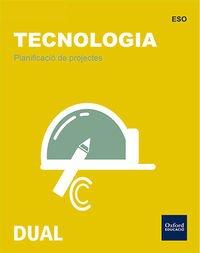 Tecnología Secundaria. Planificación De Proyectos. Valencia (Inicia) - 9788467368536 (Inicia Dual) por Jesús Moreno Márquez