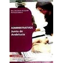 Administrativos de la Junta de Andalucía (Promoción Interna). Test y Simulacros de Examen (Colección 186)
