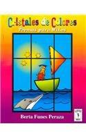 Cristales de colores/Colored Crystals: Poemas para ninos/Poems for Children (Borlita)