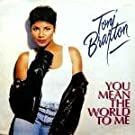 Braxton, Toni You Mean The World To Me Ext Mix 12