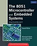 The 8051 Microcontroller and Embedded Systems Using Assembly and C 2 Edition price comparison at Flipkart, Amazon, Crossword, Uread, Bookadda, Landmark, Homeshop18