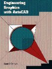 Engineering Graphics with AutoCAD by...