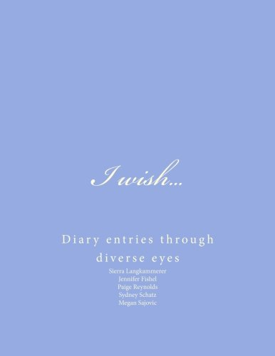 i-wish-diary-entries-through-diverse-eyes