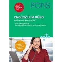 PONS Englisch im Büro: Richtig sicher in Wort und Schrift. Buch und 4 CDs mit Audio-Training und 6 praktische Erste-Hilfe-Karten für jede Situation