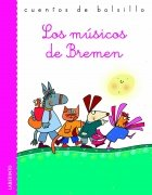 Los musicos de Bremen / The Musicians of Bremen
