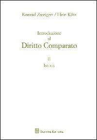 Introduzione al diritto comparato: 2 di Konrad Zweigert,Hein Kotz
