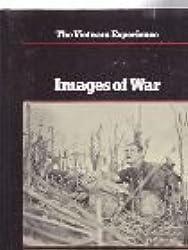 Images of War (Vietnam Experience S.)