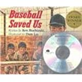 Baseball Saved Us by Ken Mochizuki (1993-03-01)
