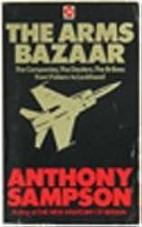 Arms Bazaar: From Lebanon to Lockheed